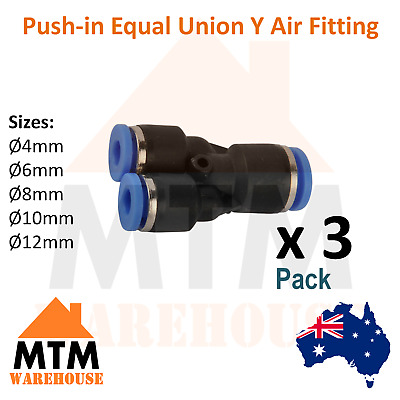 3 x Push in Air Fitting Equal Union Y Pneumatic Systems for PU PE Tube Pack 3Pc