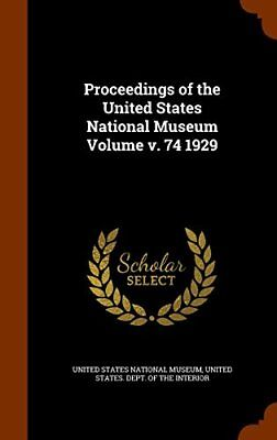 NEW Proceedings of the United States National Museum Volume v. 74 1929