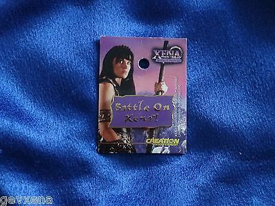 "RARE Xena (Lucy Lawless) OFFICIAL ""Battle On"" Pin! L@@K - NEVER USED"