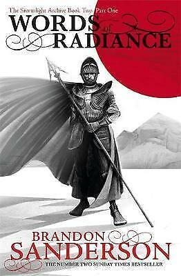 Words of Radiance Part One: The Stormlight Archive Book Two by Brandon...
