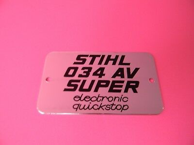 For Stihl Chainsaw Name Tag Model Plate 034 Av Super Electronic Quickstop