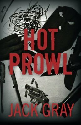NEW Hot Prowl by Jack Gray