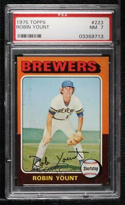 1975 Topps #223 Robin Yount PSA 7 NM Milwaukee Brewers RC Rookie Baseball Card