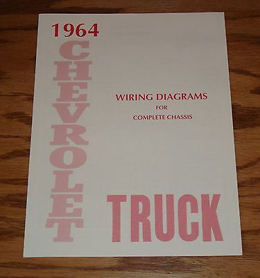 1964 Chevrolet Truck Wiring Diagram Manual for Complete Chassis 64 Chevy