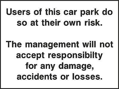 Users Park Their Car At Their Own Risk Sign [V6HOTE0004] Hotel Business Safety