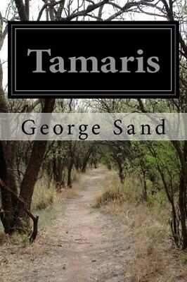NEW Tamaris (French Edition) by George Sand