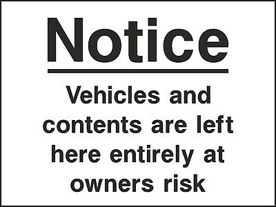 Vehicles & Contents Owners Risk Sign [V6SECU0090] Security Surveillance Safety