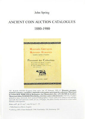 ANCIENT COIN AUCTION CATALOGUES 1880-1980. By John Spring
