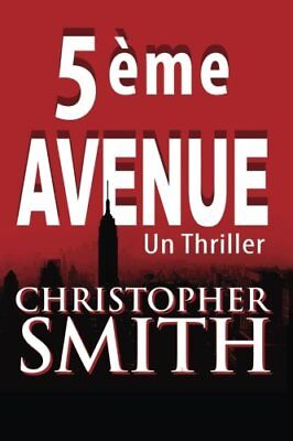 NEW 5ème Avenue (French Edition) by Christopher Smith