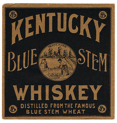 C1900 Whiskey Bottle Label Kentucky Blue Stem Pre Pro Genuine Advertising