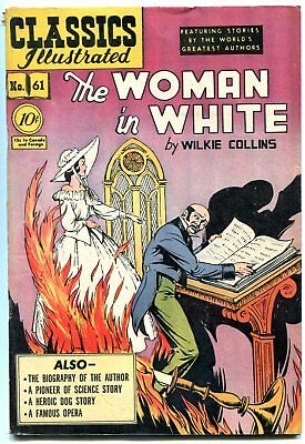 Woman In White-CLASSICS ILLUSTRATED #61 HRN 62 edition 1A FN-