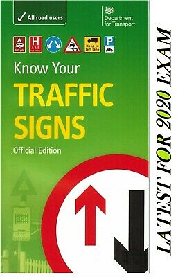 KNOW YOUR TRAFFIC SIGNS UK PAPERBACK , OFFICIAL BOOK, L UP TO DATE FOR 2019 Trfc