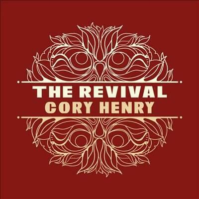 Cory Henry - The Revival New Cd