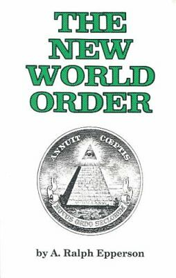 The New World Order by A.Ralph Epperson 9780961413514 (Paperback, 1990)
