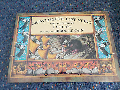 Growltiger's Last Stand & Other Poems by T. S. Eliot HCDJ 1st. Ed. 1987 NM