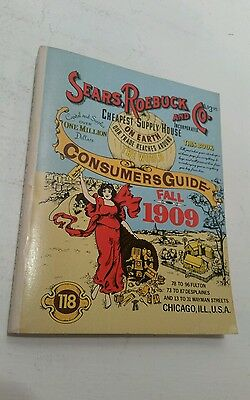 SEARS ROEBUCK and CO. 1909 Fall Catolog Consumer Guide Vintage Reprint 1979