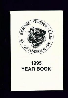 Dog Book Border Terrier Club of America 1995 Yearbook Year Book