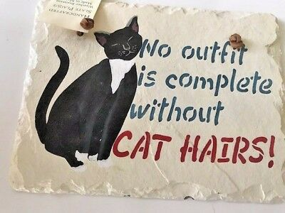 "No outfit is complete without cat hairs Welcome Slate 6"" x 8"" Leather Hanger"