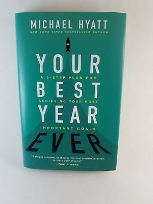 Your Best Year Ever by Michael Hyatt Hardcover Book - Achieve Your Goals