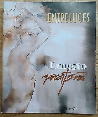 "Art Catalogue ""entreluces"" Exhibition By Ernesto Garcia Peña Cuba Art Arte"