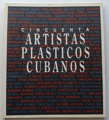 "Art Catalog Book ""cincuenta Artistas Plasticos Cubanos"" Cuba Contemporary Art"