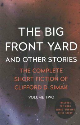 The Big Front Yard: And Other Stories by Clifford D Simak (Paperback /...