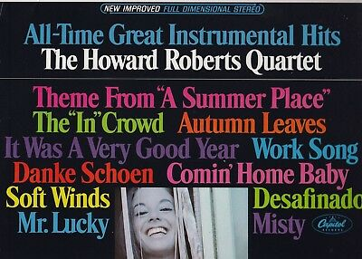 Howard Roberts Quartet . All-Time Great Instrumental Hits . 1966 Capitol LP