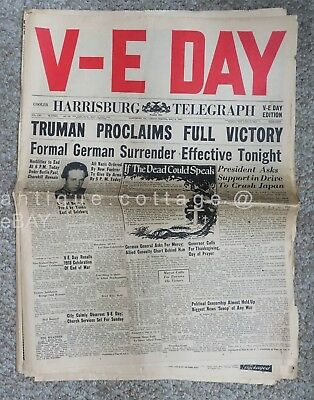 1945 may8 WWII NEWSPAPER 48pg V-E DAY PRES ASKS SUPPORT CRUSH JAPAN NAZI GIVE UP