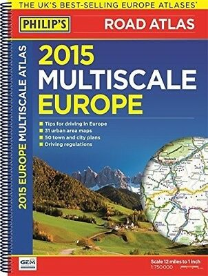 Philip's Multiscale Europe 2015: Spiral A3 (Road Atlas Europe), Very Good Books