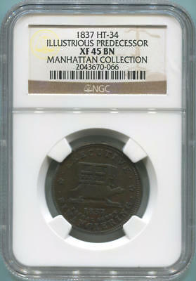1837 HT-34 Illustrious Predecessor. NGC XF45 Brown