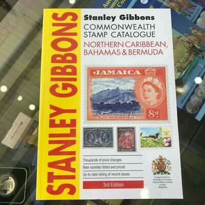 2013 Stanley Gibbons Commonwealth Catalogue Northern Caribbean 3rd Edition