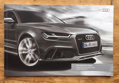 Audi RS6 Avant UK Pricing & Specification Brochure April 2015 / 2016 Model Year