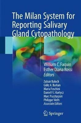 The Milan System for Reporting Salivary Gland Cytopathology 9783319712840