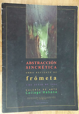"Art Catalog ""abstraccion Sincretica"" Obra Reciente De Gilberto Frometa Cuba Art"