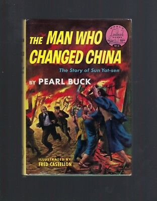 Signed By Pearl Buck The Man Who Changed China World Landmark #9 HB/DJ Story o..