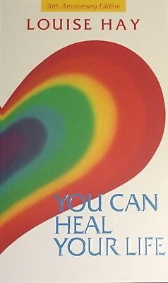 You Can Heal Your Life Louise Hay 30th Anniversary Edition 2017
