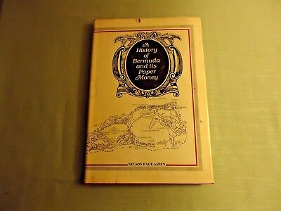 A History Of Bermuda And Its Paper Money, Nelson Page Aspen 1980 Signed