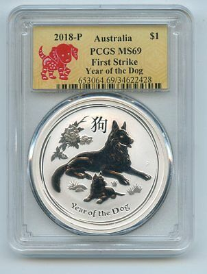 2018 $1 P Australian Silver Dog 1oz PCGS MS69 First Strike