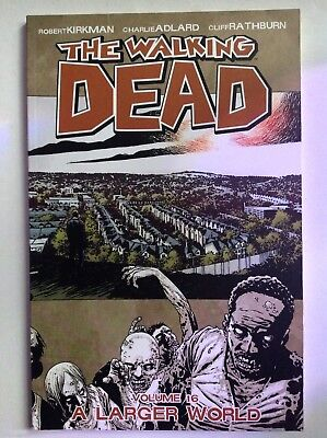 The Walking Dead Graphic Novel Volume 16 A Larger World