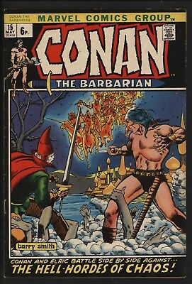 CONAN THE BARBARIAN #15  1st APP OF ELRIC BARRY SMITH ART GREAT VALUE COPY 1972