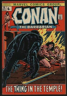 Conan The Barbarian #18 With  Gil Kane Art Great Value Copy  From 1972