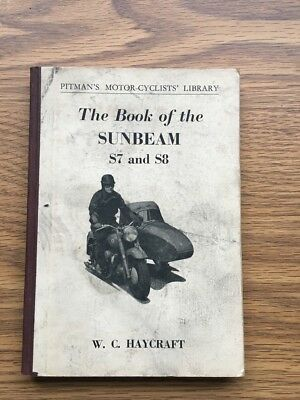 The book of the Sunbeam S7 & S8 by W. C. Haycraft F.R.S.A.