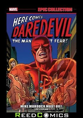 DAREDEVIL EPIC COLLECTION MIKE MURDOCK MUST DIE GRAPHIC NOVEL (520 Pages)