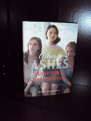 Ashes to Ashes by Jenny Han & Siobhan Vivian Hardcover First Edition 1st/1st