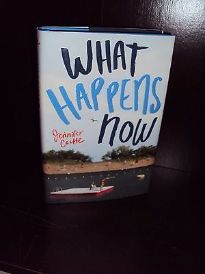 What Happens Now by Jennifer Castle 2016 Hardcover First Edition 1st/1st