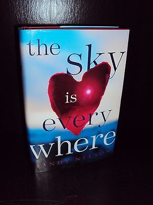The Sky is Everywhere by Jandy Nelson 2010 Hardcover First Edition 1st/1st Debut