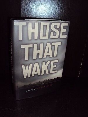 Those That Wake by Jesse Karp Hardcover 1st/1st First Edition