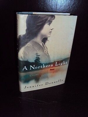 A Northern Light by Jennifer Donnelly Hardcover 1st/1st First Edition
