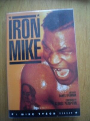 Iron Mike A mike Tyson Reader edited by Daniel O'Connor