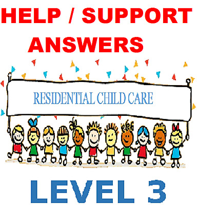 BTEC Level 3 Diploma for Residential Childcare - NVQ QCF 2018 answers